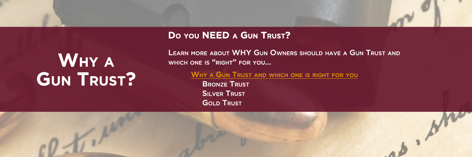 Why a Gun Trust - darker faded sliding image